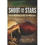 Shoot For The Stars: The Tom Hearden Story