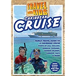 Travel With Kids: Caribbean Cruise