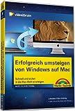 Erfolgreich umsteigen von WIN zu Mac - Videotraining (PC+MAC+Linux)