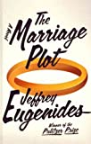 The Marriage Plot (Thorndike Press Large Print Basic Series) The Marriage Plot