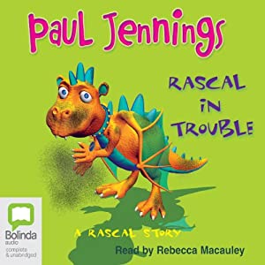 Rascal In Trouble: A Rascal Story | [Paul Jennings]