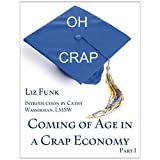 Coming of Age in a Crap Economy