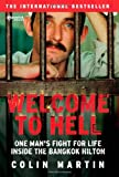 Welcome to Hell: One Man's Fight for Life inside the Bangkok Hilton
