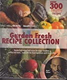 img - for Garden Fresh Recipe Collection (Living Well I Montel, Volume I) book / textbook / text book