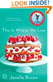 This Is Where We Live: A Novel