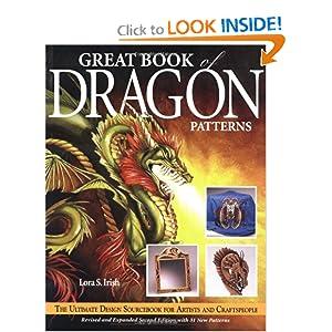 Great Book of Dragon Patterns Lora S. Irish