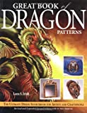 img - for Great Book of Dragon Patterns 2nd Edition: The Ultimate Design Sourcebook for Artists and Craftspeople book / textbook / text book