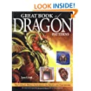 Great Book of Dragon Patterns 2nd Edition: The Ultimate Design Sourcebook for Artists and Craftspeople
