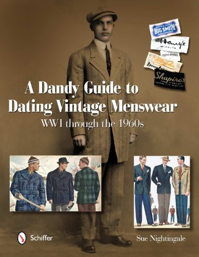 A Dandy Guide to Dating Vintage Menswear: WW1 Through the 19