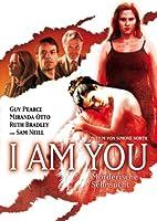I Am You - M�rderische Sehnsucht