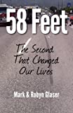 58 Feet: The Second That Changed Our Lives