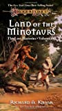Land of the Minotaurs (Dragonlance Lost Histories, Vol. 4) (0786904720) by Knaak, richard a.