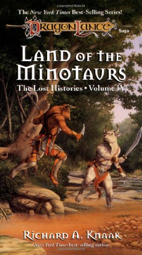 Lost Histories: Land of the Minotaurs v. 4 (Dragonlance: The Lost Histories)