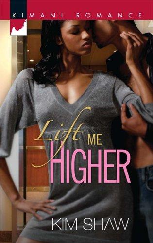 Image of Lift Me Higher (Kimani Romance)