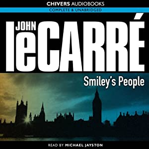Smiley's People: The Karla Trilogy, Book 3 | [John le Carré]