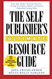 img - for The Self-Publisher's Ultimate Resource Guide: Every Indie Author's Essential Directory - To Help You Prepare, Publish, and Promote Professional Looking Books book / textbook / text book