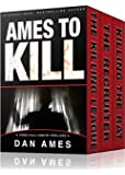Ames To Kill (Three Full-Length Thrillers): The Killing League, The Recruiter, Killing the Rat (English Edition)