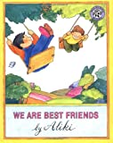 WE ARE BEST FRIENDS (068807037X) by Aliki