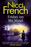 Friday On My Mind: A Frieda Klein Novel (5) (Frieda Klein Series)