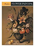 Flower Painting (Colour Plate Books) (0714816922) by Gibson, Robin