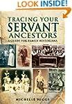 Tracing Your Servant Ancestors (Famil...
