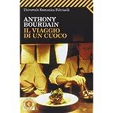 Il viaggio di un cuocodi Anthony Bourdain
