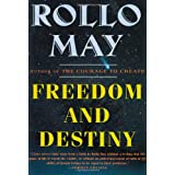 Freedom and Destiny (Norton Paperback)by Rollo May