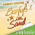 Barfuß im Sand (Barfuß 2) Audiobook by Hannah Siebern Narrated by Eva Gosciejewicz, Nina-Zofia Amerschläger, Oliver Wronka