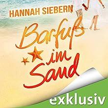 Barfuß im Sand (Barfuß 2) Hörbuch von Hannah Siebern Gesprochen von: Eva Gosciejewicz, Nina-Zofia Amerschläger, Oliver Wronka