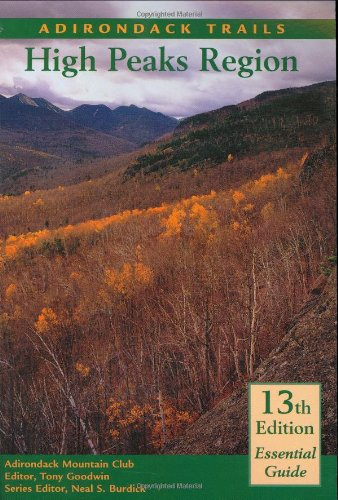 Adirondack Trails High Peaks Region (Forest Preserve, Vol. 1) (Forest Preserve Series, V. 1)