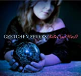 Hello Cruel World [VINYL] Gretchen Peters