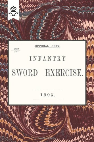 Infantry Sword Exercise. 1895. (Military)