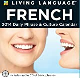 Living Language: French 2014 Day-to-Day Calendar: Daily Phrase & Culture Calendar