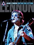 John Lennon - Guitar Collection (Recorded Version (Guitar)) (0634076590) by Lennon, John