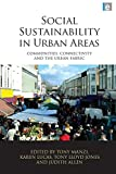 Social Sustainability in Urban Areas: Co...
