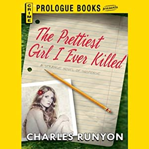 The Prettiest Girl I Ever Killed | [Charles Runyon]