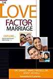 The Love Factor In Marriage