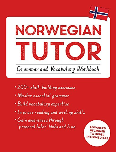 Norwegian Tutor Grammar and Vocabulary Workbook (Learn Norwegian with Teach Yourself) Advanced beginner to upper intermediate course [Puzey, Guy - Carbone, Elettra] (Tapa Blanda)