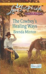 The Cowboy's Healing Ways (Love Inspired (Large Print))