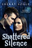 Shattered Silence (Young Adult Paranormal Romance): Book Two (Spellbound Prodigies 2)