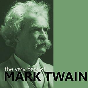 The Very Best of Mark Twain Audiobook