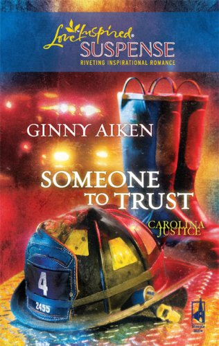 Someone to Trust (Steeple Hill Love Inspired Suspense), GINNY AIKEN