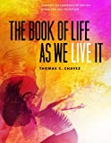 img - for The Book of Life As We Live It: Learning the Compasses of Getting Along and Self Protection book / textbook / text book