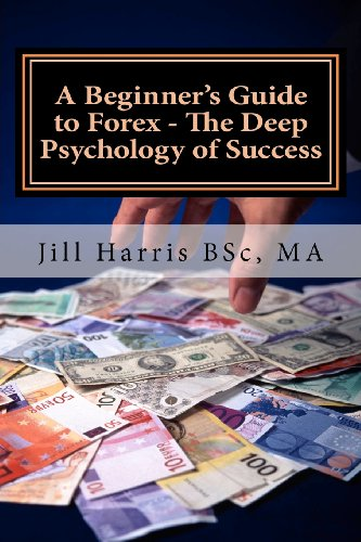 A Beginner's Guide to Forex – The Deep Psychology of Success image