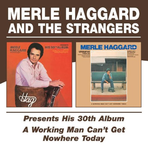 MERLE HAGGARD - A Working Man Can