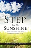 img - for Step Into The Sunshine book / textbook / text book