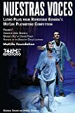 Nuestras Voces Latino Plays Volume One (Dreaming the Americas) (Volume 1)