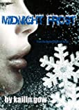 Midnight Frost (Bitter Frost #5 of The Frost Series) (Bitter Frost Series)
