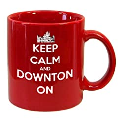 Downton Castle-Keep Calm And Downton On