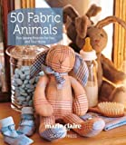 Marie Claire Idees 50 Fabric Animals